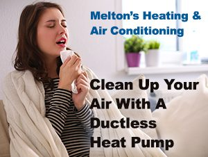 Indoor Air Quality wiith a Ductless Heat Pump